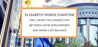 Elisabeth Morin-Chartier, MEP, makes the connection between home employement and work-life balance